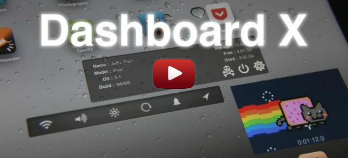 Dashboard X – đưa widgets ra Home Screen (SpringBoard)