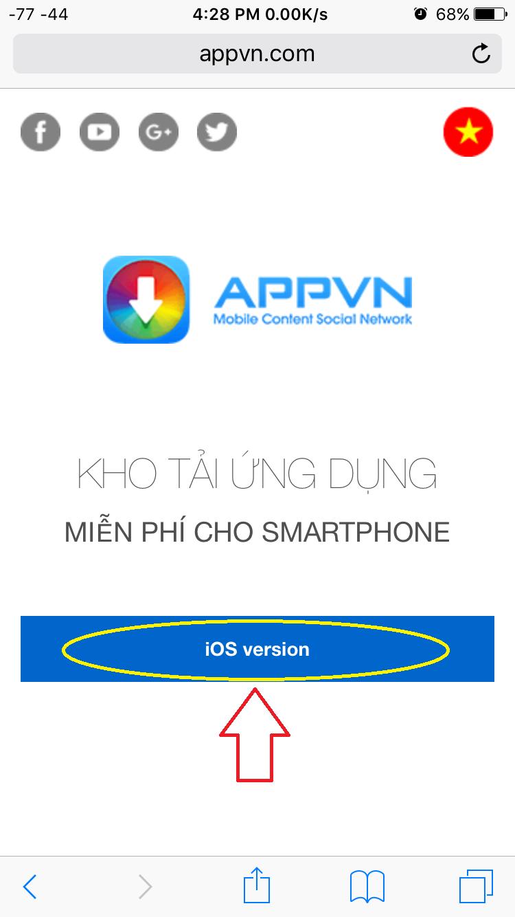 Bước 1: Từ Safari các bạn truy cập vào đường dẫn Appvn, và chọn iOS version